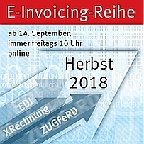 EDI, Web-EDI, XRechnung, ZUGFeRD & Internationales E-Invoicing im Fokus